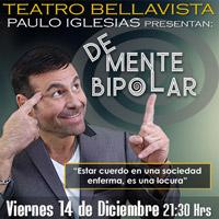 De mente bipolar Teatro Bellavista - Providencia