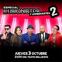 Especial Ilusionista y Comediantes 2 Teatro Bellavista - Providencia