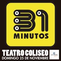 31 Minutos Teatro Coliseo - Santiago