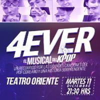 4Ever el Musical K-Pop Teatro Oriente - Providencia