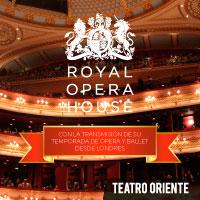 Ciclo Royal Ópera House Teatro Oriente - Providencia