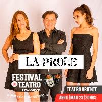 LA PROLE Teatro Oriente - Providencia