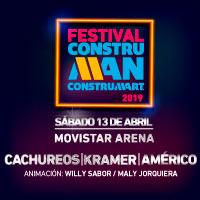 Festival Construman 2019 Movistar Arena - Santiago