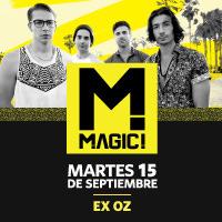Magic! En Chile Centro de Eventos Cerro Bellavista (Ex OZ) - Providencia
