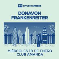 Donavon Frankenreiter @ Estudio Estereo Club Amanda - Vitacura