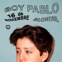 Boy Pablo Blondie - Santiago