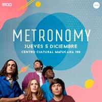Metronomy Centro Cultural Matucana 100 - Estación Central