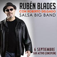 Rubén Blades con Roberto Delgado Suractivo - Concepción