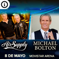 Michael Bolton y Air Supply | Movistar Arena | 08 de mayo 2020