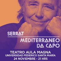 Joan Manuel Serrat Aula Magna - Universidad Federico Santa María - Valparaíso