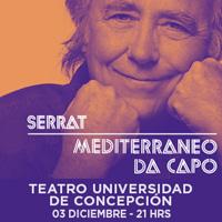 Joan Manuel Serrat Teatro Universidad de Concepción - Concepción