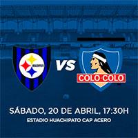 Huachipato vs. Colo-Colo Estadio Huachipato CAP Acero - Talcahuano