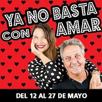 Ya no basta con amar Teatro Coca-Cola City - Providencia