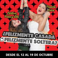 Felizmente Casada o Felizmente Soltera ? Teatro Coca-Cola City - Providencia