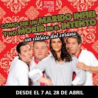 Como ser un marido infiel... y no morir en el intento Teatro Coca-Cola City - Providencia