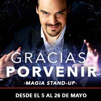 Gracias Porvenir - Ignacio de Jourdan Teatro Coca-Cola City - Providencia
