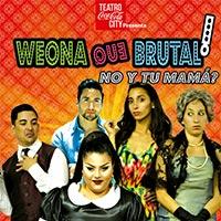Weona que brutal Teatro Coca-Cola City - Providencia