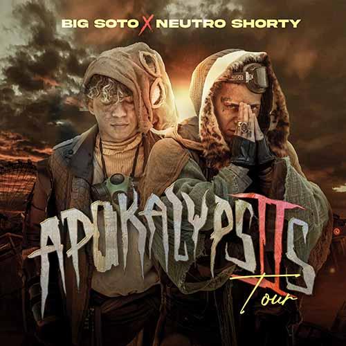 APOCALIPSIS TOUR – BIG SOTO &  NEUTRO SHORTY Teatro Caupolicán - Santiago