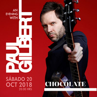 An Evening With Paul Gilbert in Chile 2018 Club Chocolate, Barrio Bellavista - Recoleta