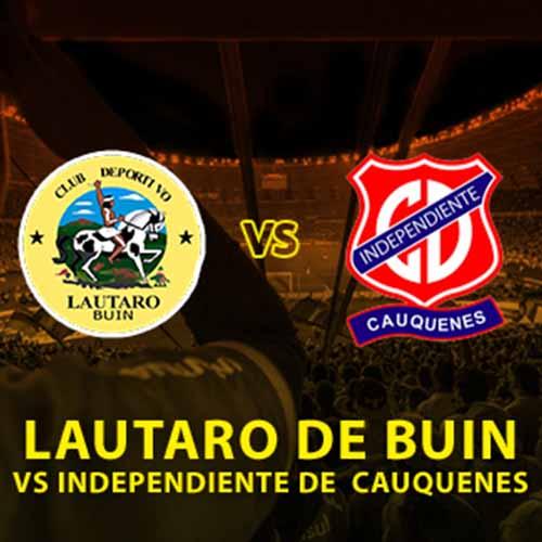 Lautaro de Buin vs. Independiente de Cauquenes Estadio Municipal de la Pintana - La Pintana