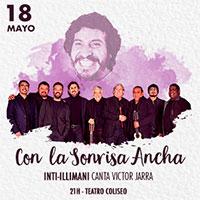La sonrisa ancha....Inti Illimani canta a Victor Jara Teatro Coliseo - Santiago