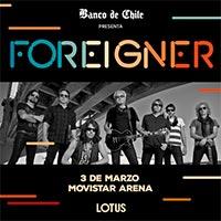 Foreigner | Movistar Arena - Santiago | 3 de mayo 2020