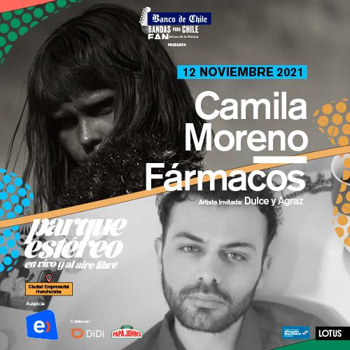 Camila Moreno + Fármacos Parque Estéreo - Huechuraba