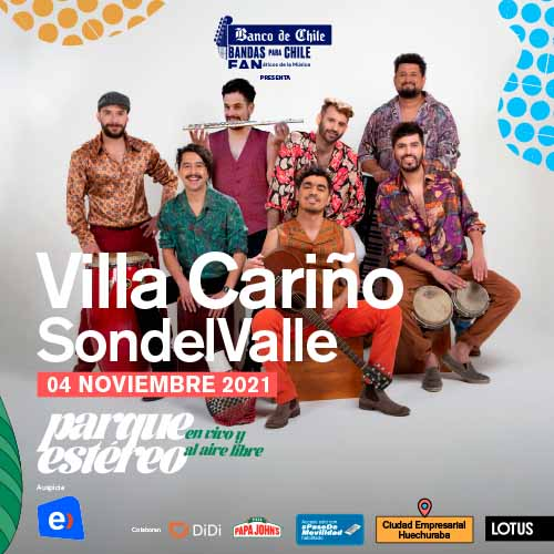 Villa Cariño + Sondelvalle Parque Estéreo - Huechuraba
