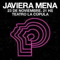 Javiera Mena Teatro La Cúpula - Santiago