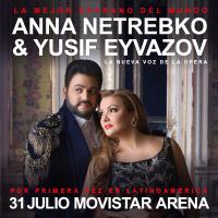 Anna Netrebko y Yusif Eyvazov Movistar Arena - Santiago