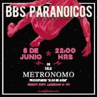 BBS Paranoicos Sala Metrónomo - Santiago