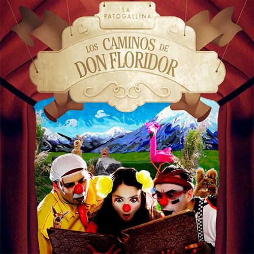 Los Caminos de Don Floridor Streaming Punto Play - Santiago