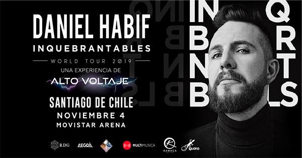 Daniel Habif En Chile Inquebrantables Tour 2019 Venta