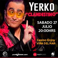 Yerko Clandestino Enjoy Viña del Mar - Viña del Mar