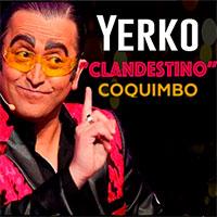 Yerko Clandestino Enjoy Coquimbo - Coquimbo
