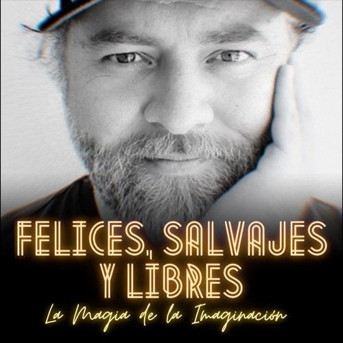 Felices, Salvajes y Libres Streaming Punto Play - Santiago