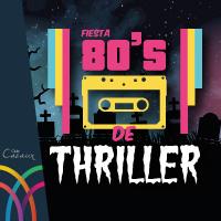 80´s de Thriller Club Cazaux - La Serena