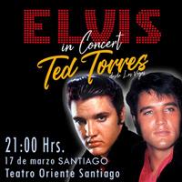 Elvis in Concert Teatro Oriente - Providencia