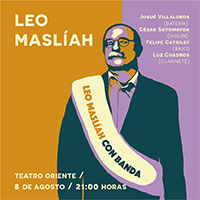 Leo Maslíah con banda Teatro Oriente - Providencia
