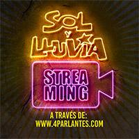 Sol y Lluvia Streaming - Santiago