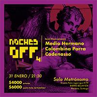 Noche Off 4 Sala Metrónomo - Santiago