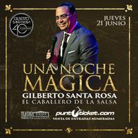 Noche mágica Con Gilberto Santa Rosa Teatro Oriente - Providencia