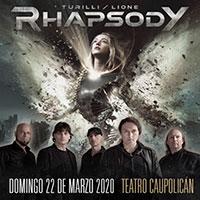 Rhapsody | Teatro Caupolicán - Santiago | 22 de marzo 2020