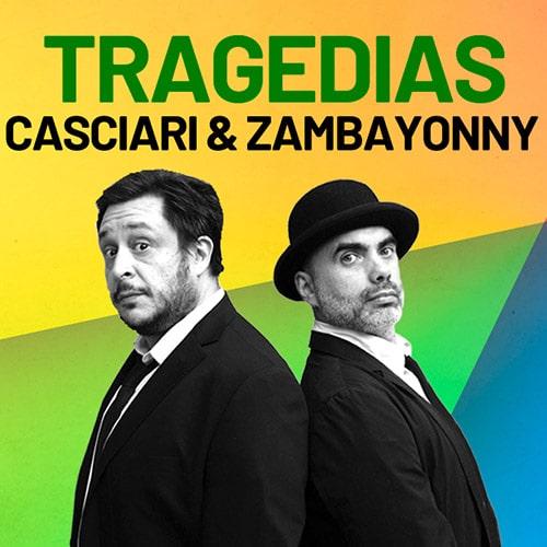 Tragedias - Casciari & Zambayonny Streaming Punto Play - Santiago
