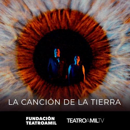 Teatrocinema - La Canción de la Tierra Streaming. - Santiago