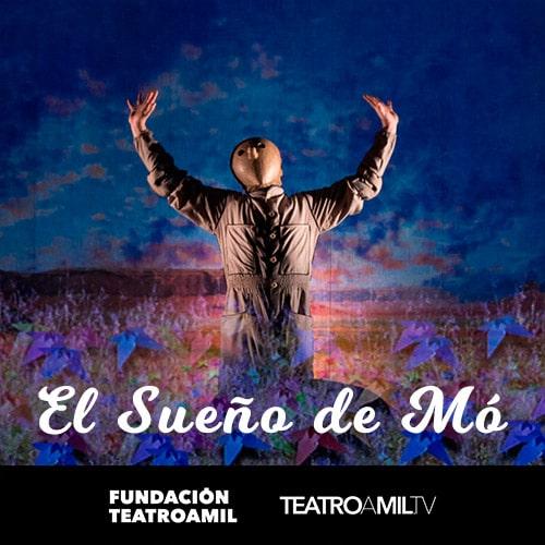 Teatrocinema - El Sueño de Mó Streaming. - Santiago