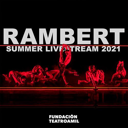 Rambert Streaming. - Santiago