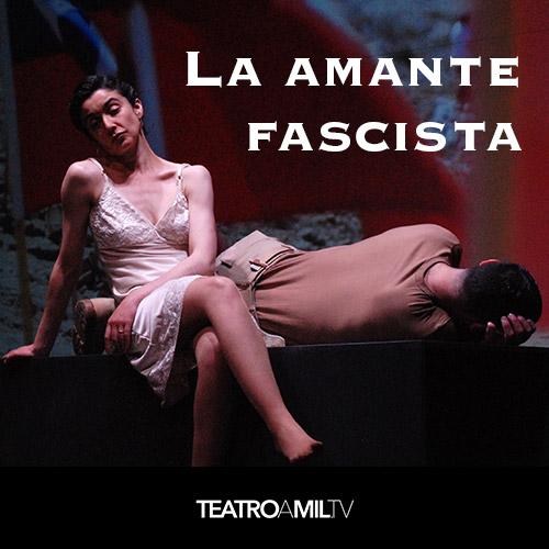 La amante fascista Streaming. - Santiago