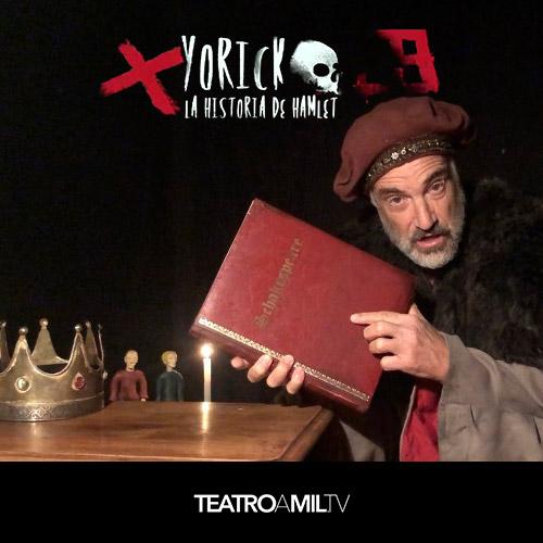 Yorick, la historia de Hamlet