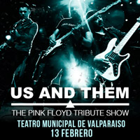 US AND THEM - The Pink Floyd Tribute Show Teatro Municipal de Valparaíso - Valparaíso